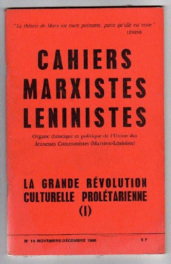 """""""Sobre la Revolución Cultural"""" - texto traducido y publicado en varias partes por el blog Gran Marcha Hacia el Comunismo Cahiers_marxistes_l_ninistes"""